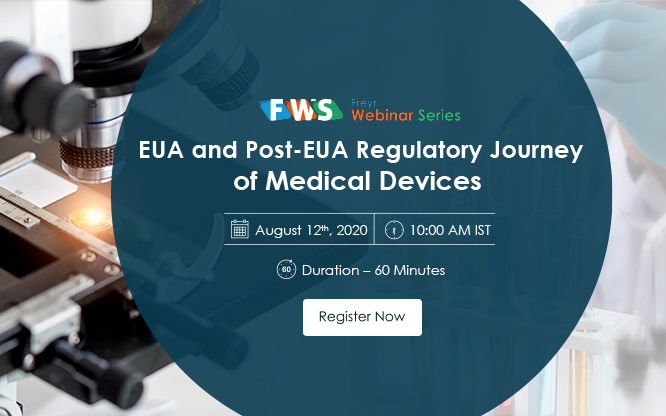 EUA and Post-EUA Regulatory Journey  of Medical Devices