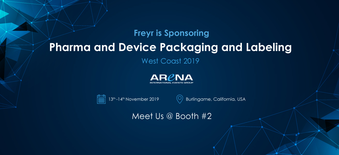 Freyr is Sponsoring the Arena International's Pharma and Device Packaging and Labeling West Coast 2019