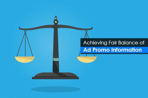 Achieving Fair Balance of Ad Promo Information