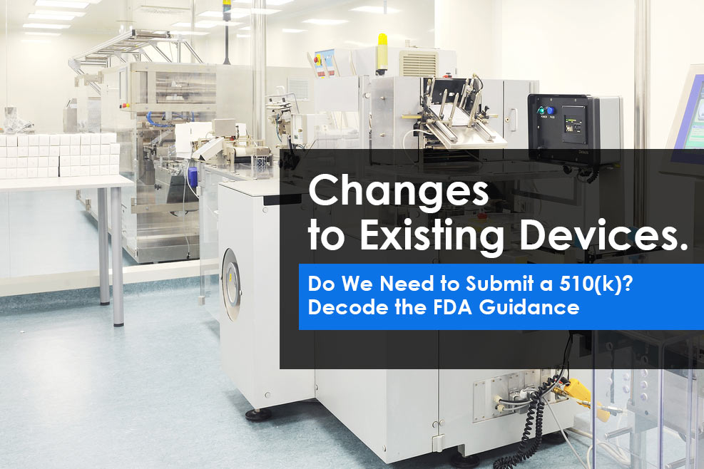 FDA Guidance to Submit a 510(k) for medical devices