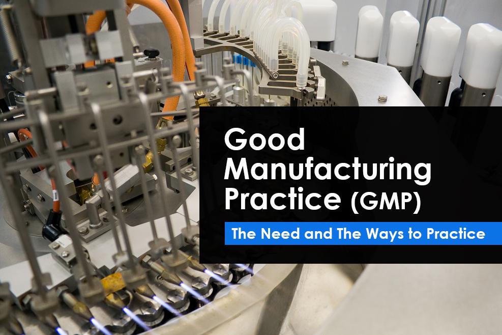 USFDA Good Manufacturing Practice (GMP) for Biologics, Drug, Food Manufacturers