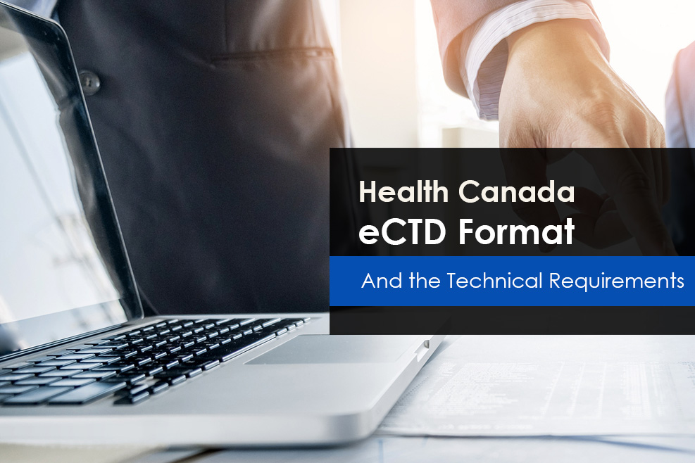 Health Canada eCTD Format & Technical Requirements