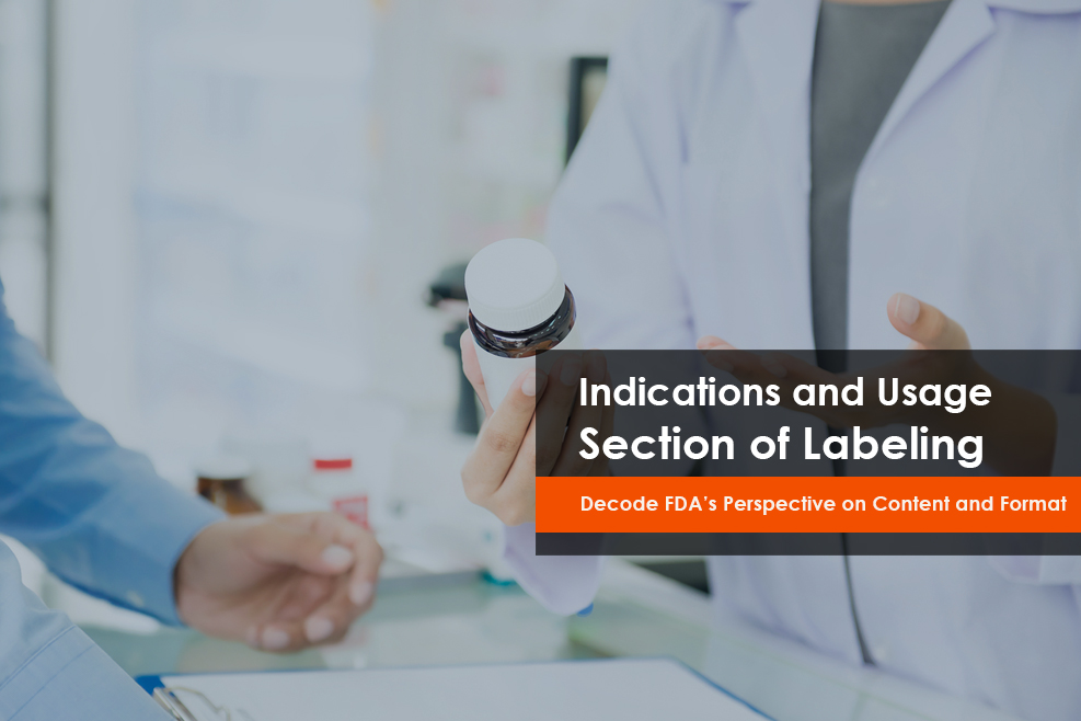 FDA Indications, Usage section of labeling for drug & biological products