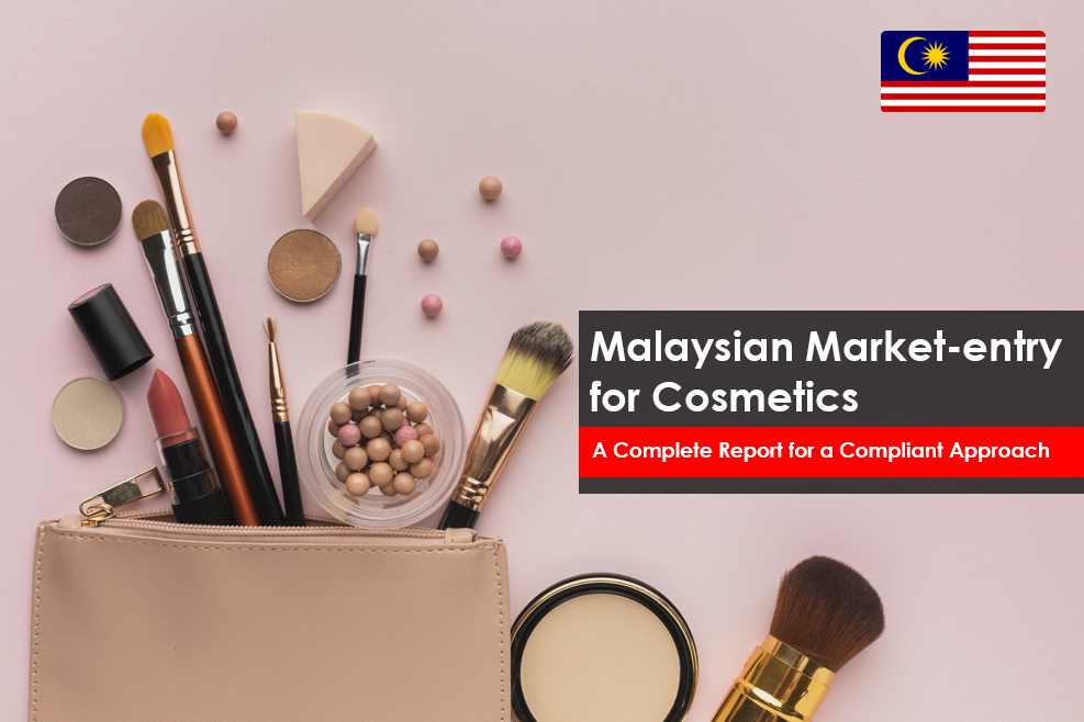 Malaysian Market-entry for Cosmetics <br> A Complete Report for a Compliant Approach