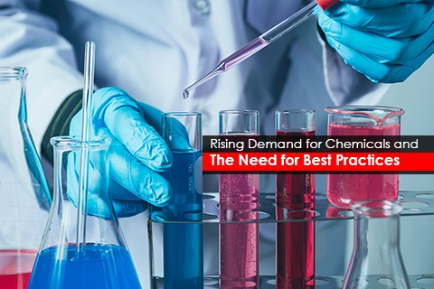 Rising Demand for Chemicals and The Need for Best Practices