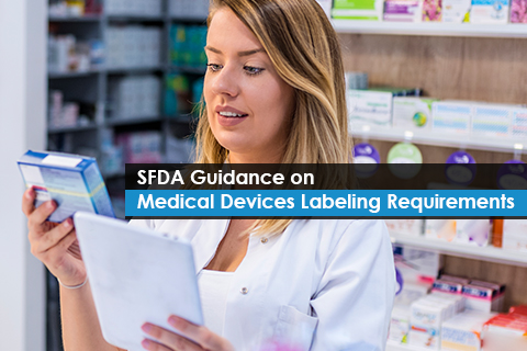 SFDA Guidance on Medical Devices Labeling Requirements
