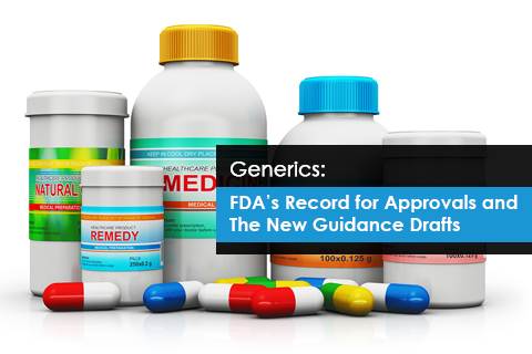 Generics: FDA's Record for Approvals and The New Guidance Drafts