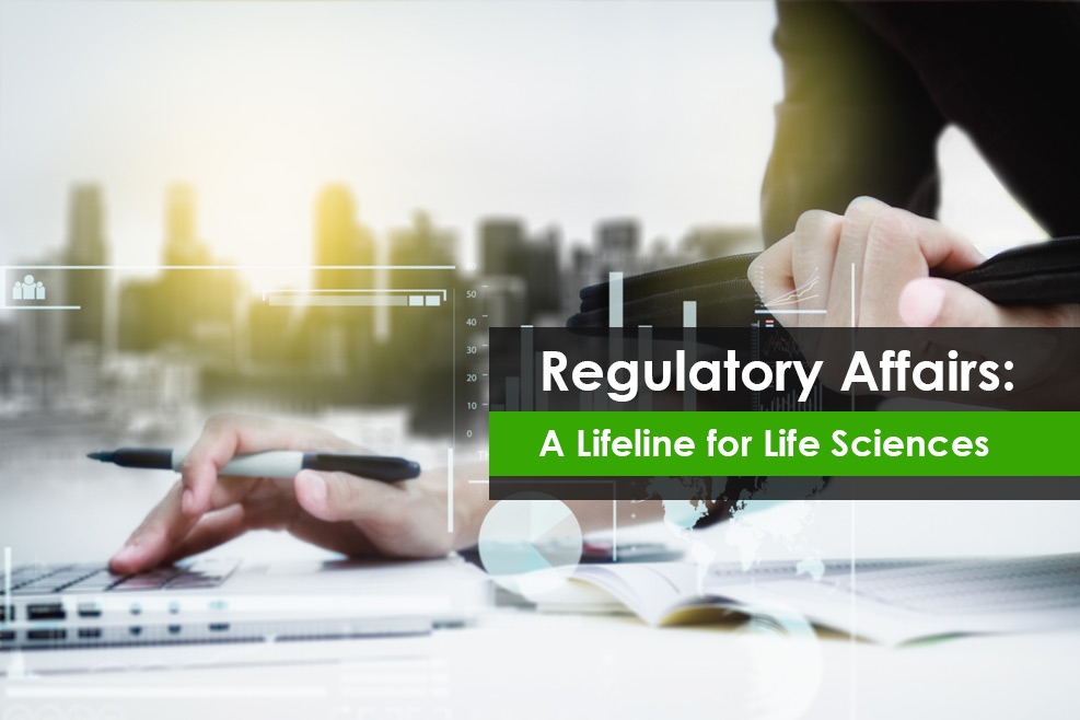 Regulatory Affairs: A Lifeline for Life Sciences