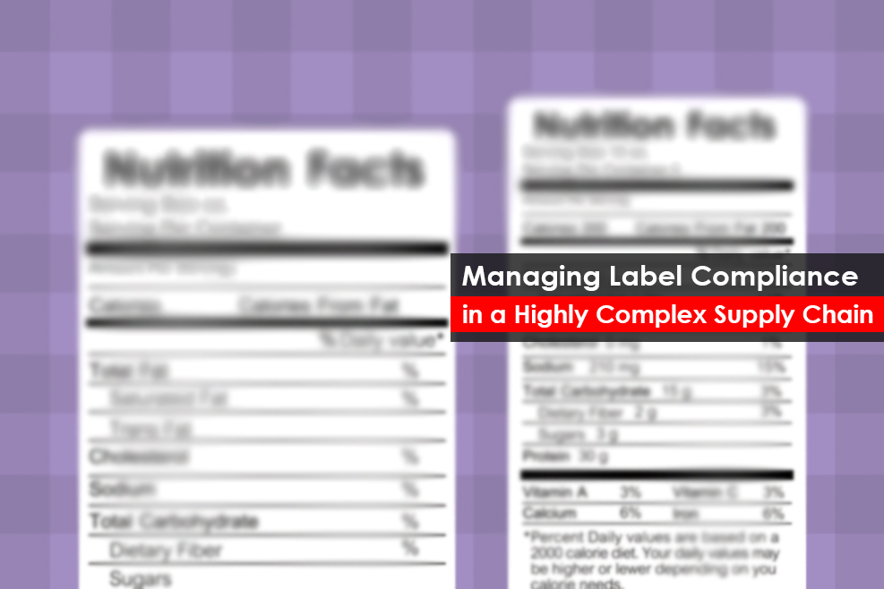 Managing Label Compliance in a Highly Complex Supply Chain