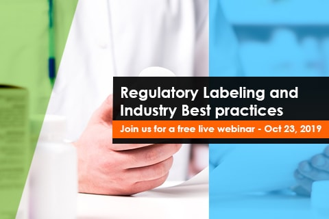 Regulatory Labeling and Industry Best practices - Join us for a free live webinar - Oct 23, 2019
