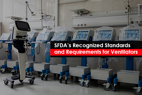 SFDA's Recognized Standards and Requirements for Ventilators