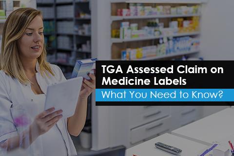TGA Assessed Claim on Medicine Labels