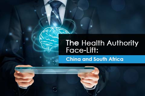 The Health Authority Face-Lift: China and South Africa