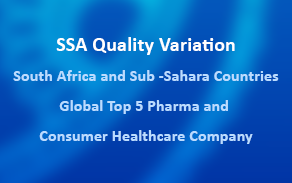SSA Quality Variation, South Africa and Sub -Sahara Countries, Global Top 5 Pharma and Consumer Healthcare Company