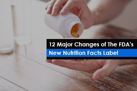 12 Major Changes in Nutrition Facts Label by FDA