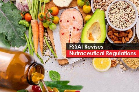 FSSAI Revises Nutraceutical Regulations