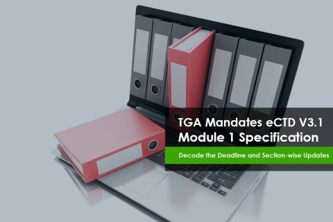 TGA Mandates eCTD V3.1 Module 1 Specification & Section-wise Updates