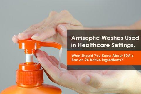 FDA's Ban on 24 Active Ingredients