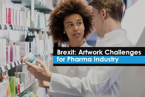 Brexit: Artwork Challenges for Pharma Industry
