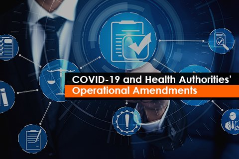 COVID-19 and Health Authorities' Operational Amendments