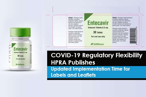 COVID-19 Regulatory Flexibility - HPRA Publishes  Updated Implementation Time for Labels and Leaflets