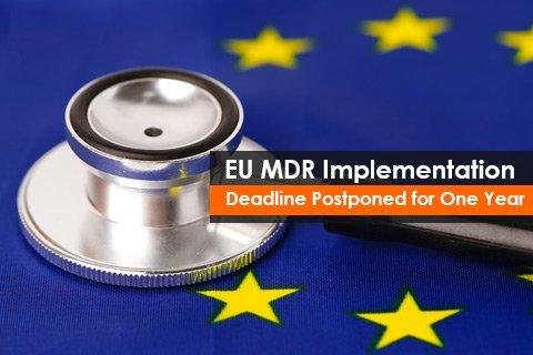 EU MDR Implementation Deadline Postponed for One Year