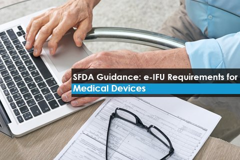 SFDA Guidance: e-IFU Requirements for Medical Devices