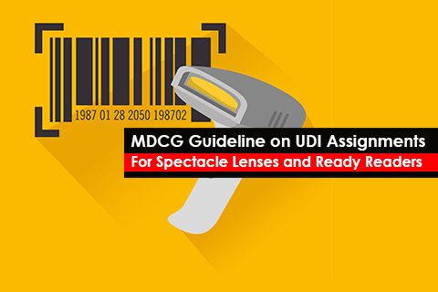 MDCG Guideline on UDI Assignments  For Spectacle Lenses and Ready Readers
