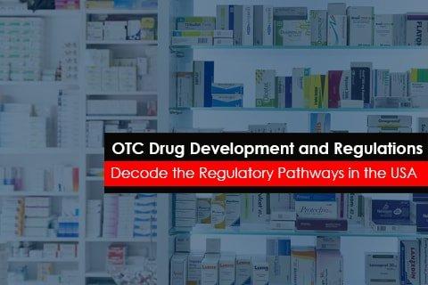 OTC Drug Development and Regulations USFDA
