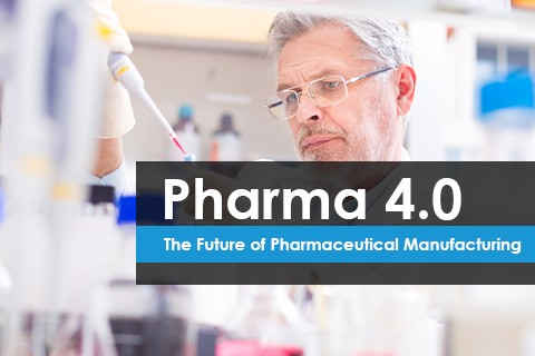Pharma 4.0. The Future of Pharmaceutical Manufacturing