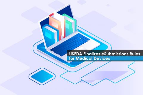 US FDA finalizes electronic submission rule for medical devices