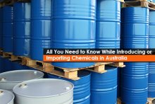 All You Need to Know While Introducing or Importing Chemicals in Australia