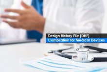 Design History File (DHF) Compilation for Medical Devices