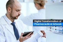 Digital Transformation of Pharmaceutical Artwork