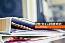 Embrace Compliance, the eCTD Way