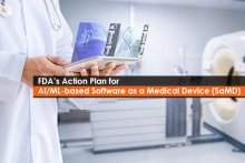 FDA's Action Plan for AI/ML-based Software as a Medical Device (SaMD)