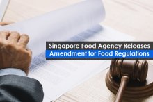 Singapore Food Agency Releases Amendment for Food Regulations