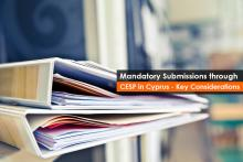 Mandatory Submissions through CESP in Cyprus - Key Considerations