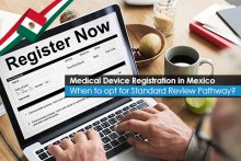 Medical Device Registration in Mexico