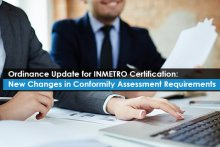 Ordinance Update for INMETRO Certification: New Changes in Conformity Assessment Requirements