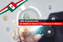 QMS Requirements for Medical Device Compliance in Mexico