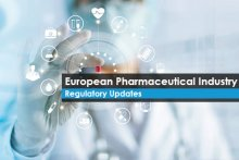 European Pharmaceutical Industry – Regulatory Updates