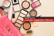 South Korea - Cosmetics Registration Pathways