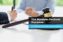 TGA Mandates Electronic Procedure for Certificate of Free Sale or Export Certificate