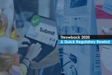 Throwback 2020 – A Quick Regulatory Rewind