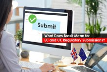 What Does Brexit Mean for EU and UK Regulatory Submissions?