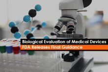 Biological Evaluation of Medical Devices – FDA Releases Final Guidance