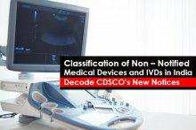 Classification of Non - Notified Medical Devices and IVDs in India - Decode CDSCO's New Notices