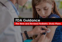 FDA Guidance: The New and Revised Pediatric Study Plans
