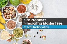FDA Proposes Integrating Master Files to NDI Notification